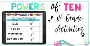 POWERS OF TEN ACTIVITIES 5TH GRADE